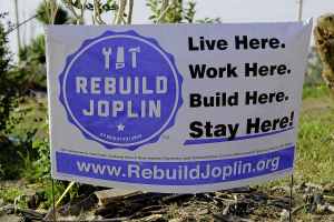 Rebuild Joplin banner. Live here. Work here. Build here. Stay here!