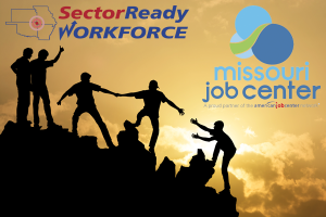 "People helping each other up a steep incline with headings ""Sector Ready Workforce"" and Missouri Job Center"