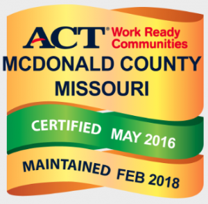 A.C.T. Work Ready Communities: McDonald Country Missouri is certified May 2016, maintained February 2018