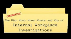 Internal Workplace Investigations