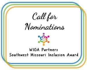 Call for Nominations: W.I.O.A. Partners Southwest Missouri Inclusion Award