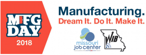 Manufacturing Day 2018. Dream It. Do It. Make It.