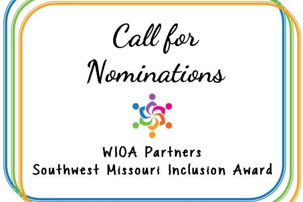 Call for Nominations: W.I.O.A. Partners, Southwest Missouri Inclusion Award
